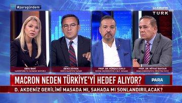 Para Gündem - 11 Eylül 2020 (Doğu Akdeniz gerilimi masada mı, sahada mı sonlandırılacak?)