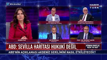Açık ve Net - 21 Eylül 2020 (ABD'nin harita açıklaması Doğu Akdeniz gerilimini nasıl etkileyecek?)