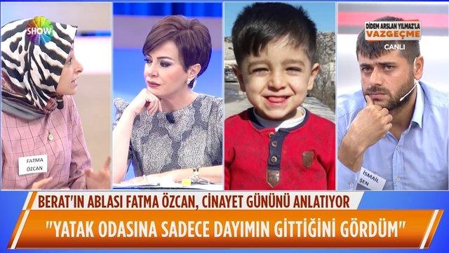 Berat'ın ablası Fatma Özcan, cinayet gününü anlattı!
