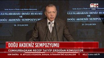 Cumhurbaşkanı Erdoğan Doğu Akdeniz Sempozyumu'nda konuştu