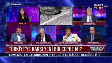 Açık ve Net - 27 Eylül 2020 (Ermenistan saldırısının Doğu Akdeniz ile ilişkisi olabilir mi?)
