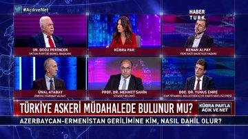 Açık ve Net - 29 Eylül 2020 (Azerbaycan-Ermenistan gerilimine kim, nasıl dahil olur?)