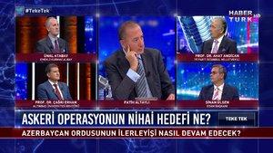 Teke Tek - 5 Ekim 2020 (Azerbaycan için askeri operasyonun nihai hedefi ne?)