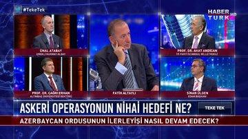 Azerbaycan için askeri operasyonun nihai hedefi ne? - Teke Tek - 5 Ekim 2020