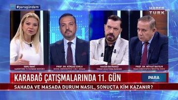 Para Gündem - 7 Ekim 2020 (Karabağ çatışmalarında 11. gün: Sahada ve masada durum nasıl?)