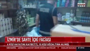 İzmir'de sahte içkiden hayatını kaybedenlerin sayısı 6'ya çıktı!
