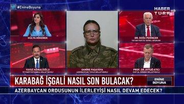 Enine Boyuna - 9 Ekim 2020 (Azerbaycan ordusunun ilerleyişi nasıl devam edecek?)