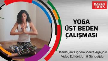 Yoga üst beden çalışması