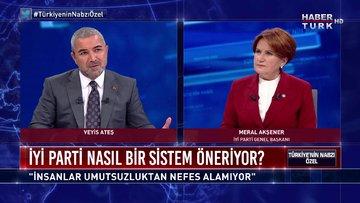 Türkiye'nin Nabzı Özel - 16 Ekim 2020 (İYİ Parti Genel Başkanı Meral Akşener Habertürk'te)