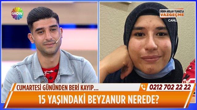 15 yaşındaki Beyzanur nerede?