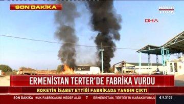 Ermenistan Terter'de fabrika vurdu
