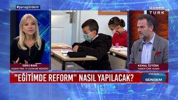 Eğitimde reform nasıl yapılacak? | Para Gündem - 20 Ekim 2020