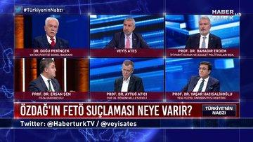 Türkiye'nin Nabzı - 22 Ekim 2020 (İYİ Parti Özdağ'ın çıkışına ne diyor, FETÖ suçlamasının arkasında ne var?)