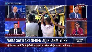 Kovid vaka sayıları katlanan İstanbul'da önlem alınıyor mu? | Teke Tek Bilim – 25 Ekim 2020
