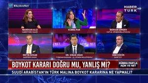 Açık ve Net - 27 Ekim 2020 (Suudi Arabistan'ın Türk malına boykot kararına ne yapmalı?)