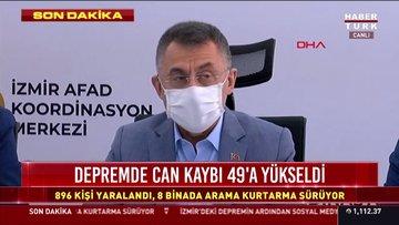 Cumhurbaşkanı Yardımcısı Fuat Oktay'dan İzmir depremine ilişkin açıklamalar