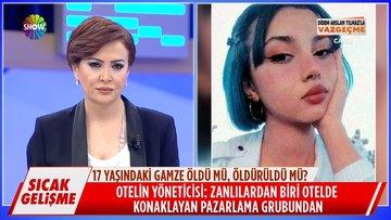Gamze'nin şüpheli ölümünde otel yöneticisinin açıklamarı!
