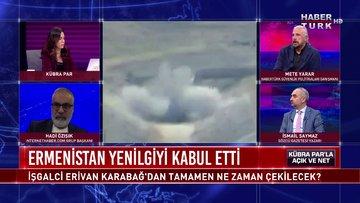 Açık ve Net - 9 Kasım 2020 (İşgalci Erivan Karabağ'dan tamamen ne zaman çekilecek?)