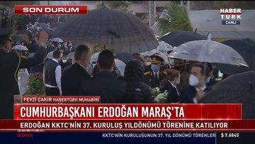 Cumhurbaşkanı Erdoğan Maraş'ta