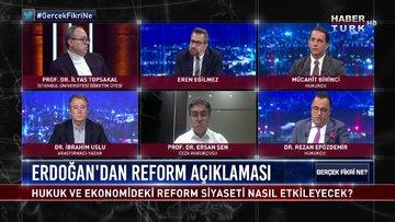 Gerçek Fikri Ne - 14 Kasım 2020 (Hukuk ve ekonomideki reform, siyaseti nasıl etkileyecek?)