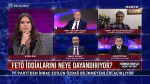 Açık ve Net – 22 Kasım 2020 (İYİ Parti'den ihraç edilen Ümit Özdağ FETÖ iddialarını açıklıyor)