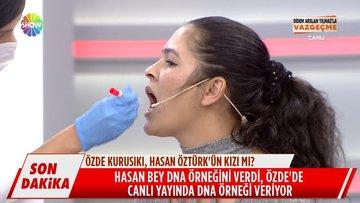 Hasan Bey DNA örneğini verdi!