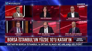 Enine Boyuna - 27 Kasım 2020 (Katar'ın Borsa İstanbul'a ortak olması ne anlama geliyor?)