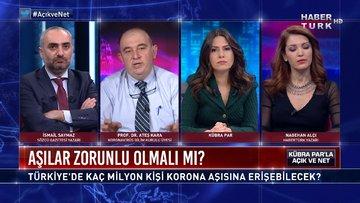 Açık ve Net - 6 Aralık 2020 (Türkiye'de kaç milyon kişi korona aşısına erişebilecek?)