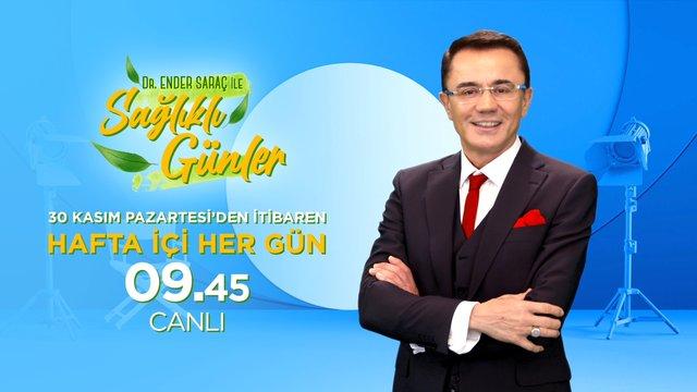Dr. Ender Saraç ile Sağlıklı Günler hafta içi her gün 09.45'te Show TV'de!