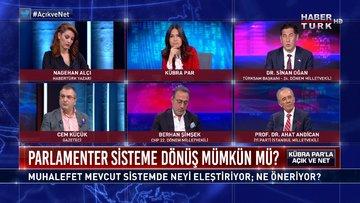Açık ve Net - 13 Aralık 2020 (Parlamenter sisteme dönüş mümkün mü?)