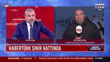 Habertürk Mehmetçik'in yanında...