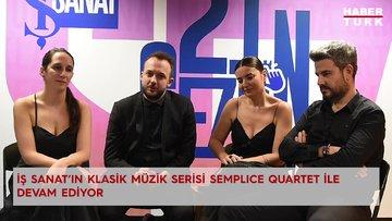 İş Sanat'ın klasik müzik serisi Semplice Quartet ile devam ediyor