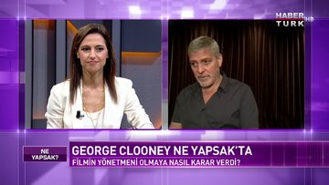 Hollywood'un dev ismi George Clooney Habertürk'te | Ne Yapsak - 19 Aralık 2020