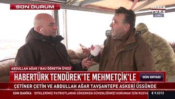 Habertürk  Mehmetçik ile birlikte Tavşantepe Askeri Üssünde...