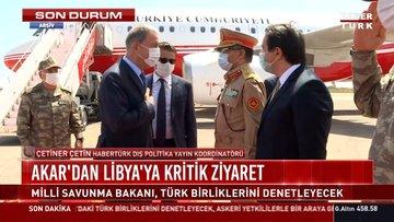 Akar'dan Libya'ya kritik ziyaret