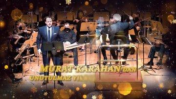 Murat Karahan - Yeni Yıl Konseri