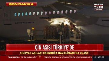 Son dakika... Çin aşısı Türkiye'ye getirildi