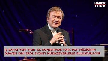 İş Sanat yeni yılın ilk konserinde Erol Evgin'i müzikseverlerle buluşturuyor