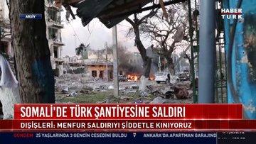 Somali'de türk şansiyesine saldırı!