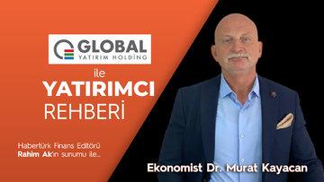 Borsada yatırım için gerekli temel analizi nasıl yaparız? - Ekonomist Dr. Murat Kayacan