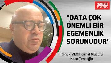 """""""Data çok önemli bir egemenlik sorunudur"""""""
