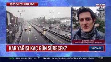 İstanbul'da kar yağışı kaç gün sürecek?