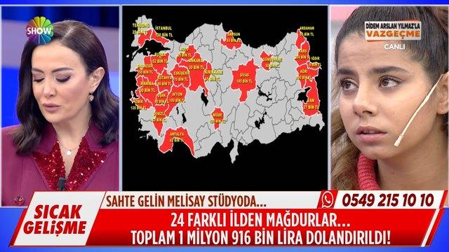 Şehir şehir Melisay'ın dolandırıcılık listesi...