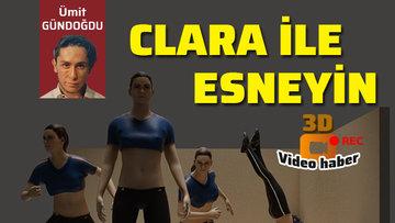 Clara ile basit esneme ve dayanıklılık hareketleri...