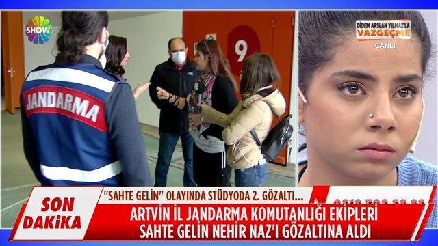 Sahte gelin Nehir Naz canlı yayında gözaltına alındı!