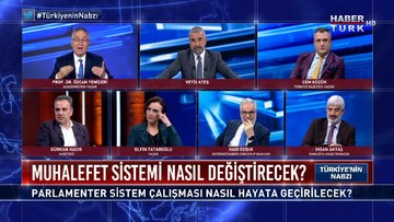 Türkiye'nin Nabzı - 27 Ocak 2021 (Parlamenter sistem çalışması nasıl hayata geçirilecek?)