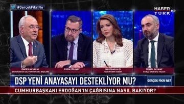 Demokratik Sol Parti Genel Başkanı Önder Aksakal Habertürk'te | Gerçek Fikri Ne - 6 Şubat 2021