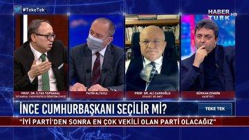 İnce, CHP ve Millet İttifakı'nın oylarını böler mi? | Teke Tek - 8 Şubat 2021