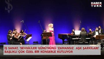 İş Sanat'tan 'Sevgililer Günü'nün 'Zamansız  Aşk Şarkıları' başlıklı çok özel bir konser