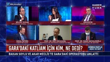 Gara'daki katliam için kim, ne dedi? | Açık ve Net - 16 Şubat 2021